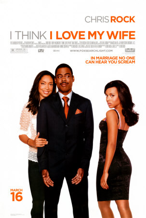 505407i-think-i-love-my-wife-posters