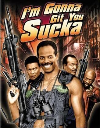 Im gonna get you sucker movie