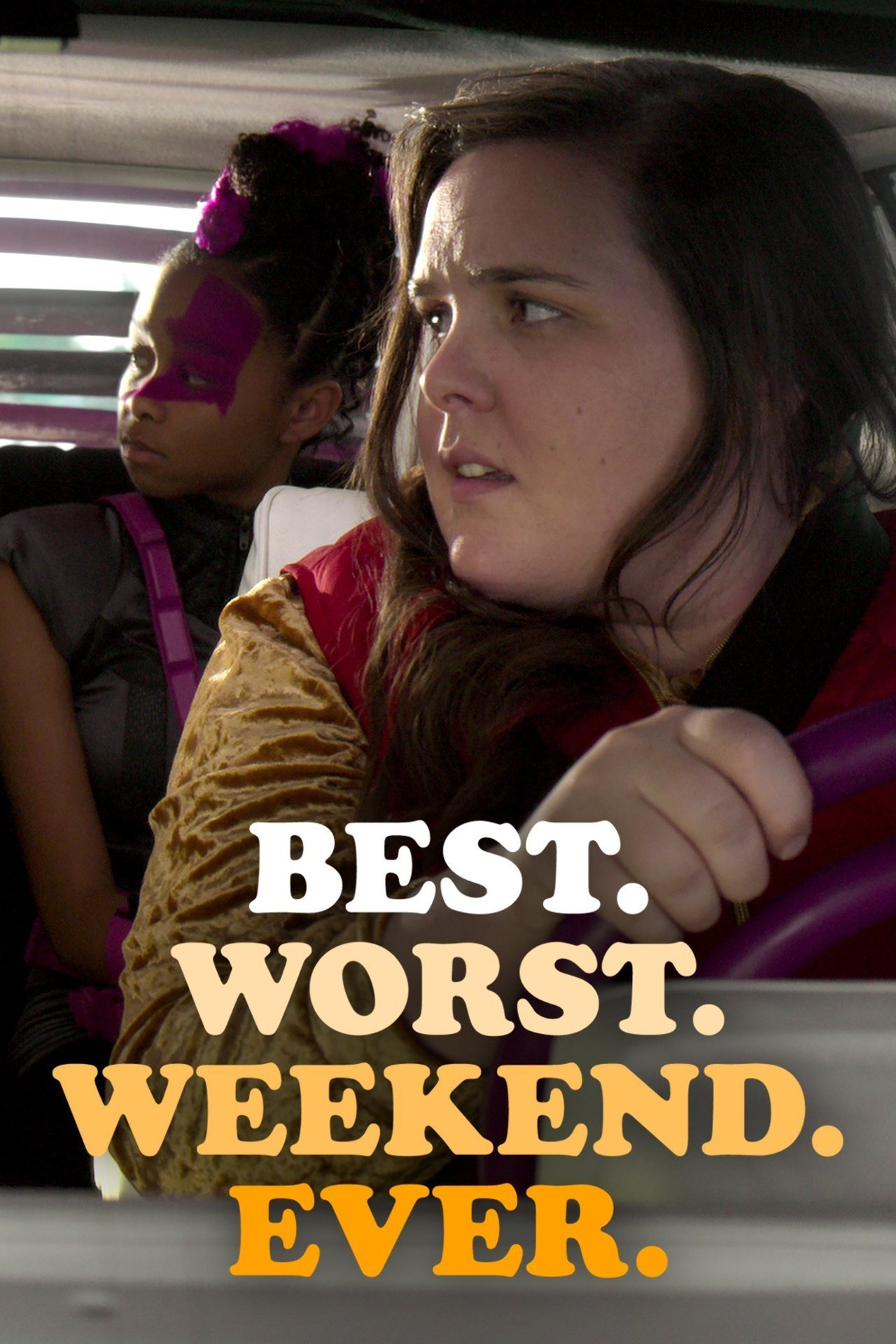 Best. Worst. Weekend. Ever.